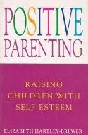 Positive parenting - raising children with self-esteem